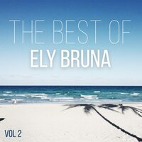 The Best Of Ely Bruna, Vol. 2 — Ely Bruna