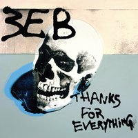 Thanks for Everything — Third Eye Blind