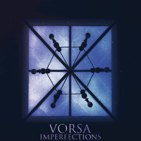 Imperfections — Vorsa