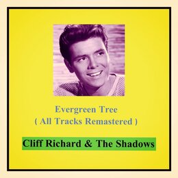 Evergreen Tree — Cliff Richard & The Shadows