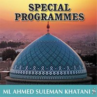 Special Programmes — Ml Ahmed Suleman Khatani