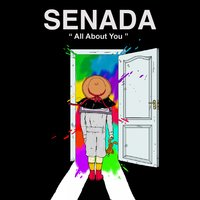 All About You — SENADA