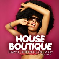 House Boutique, Vol. 6 — сборник