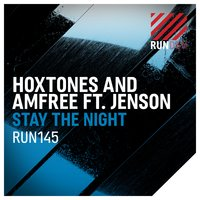 Stay the Night — Hoxtones & Amfree feat. Jenson