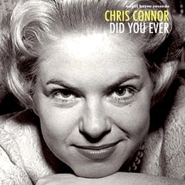 Did You Ever — Chris Connor
