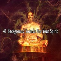 41 Background Sounds For Your Spirit — Asian Zen Spa Music Meditation