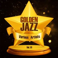 Golden Jazz Vol. 01 — сборник