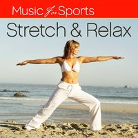 Music for Sports: Stretch & Relax — The Gym All-Stars