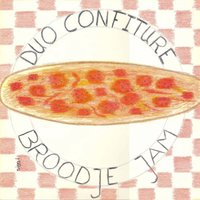 Een Broodje Jam — Duo Confiture