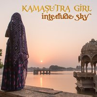 Interlude Sky — Kamasutra Girl