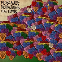 Distractions — ProbCause, Lembo