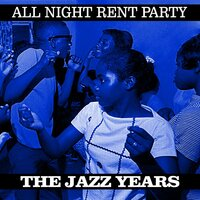 All Night Rent Party Deep Soul Years — сборник