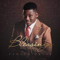 Blessings Untold — Tshepo Price