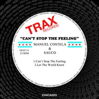 Can't Stop the Feeling — Manuel Costela, Saúco