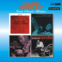 Four Classic Albums (Peckin' Time / Soul Station / Roll Call / Workout) — Hank Mobley