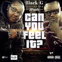 Can You Feel It — Black-G