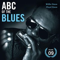 Abc of the Blues Vol. 9 — Willie Dixon