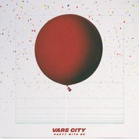 Party With Me — Vars City