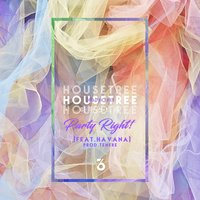Party Right! — Havana, Housetree