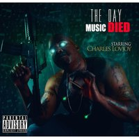 The Day Music Died — Charles Lovjoy