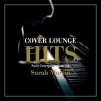 Cover Lounge Hits - Sade Interpretations by Sarah Martin — Sarah Martin