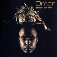 Best by Far — Omar