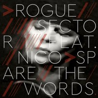Spare the Words — Nico, Rogue Sector