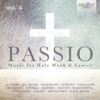 Passio: Music for Holy Week & Easter, Vol. 4 — сборник