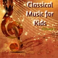 Classical Music for Kids, Vol. 1 — сборник