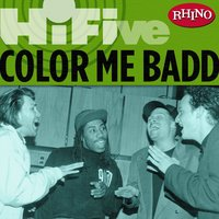 Rhino Hi-Five: Color Me Badd — Color Me Badd