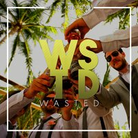 Wasted — Deen Anthony