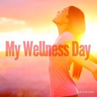 My Wellness Day, Vol. 1 — сборник