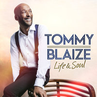 You've Got A Friend — Tommy Blaize