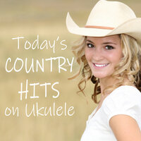 Today's Country Hits on Ukulele — Country Love, Instrumental Pop Players