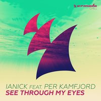 See Through My Eyes — Ianick, Per Kamfjord