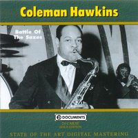 Battle of the Saxes — Coleman Hawkins