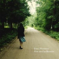 Few and Far Between — Jukka Westhues