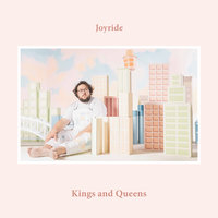 Kings And Queens — Joyride