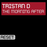 The Morning After — Tristan D