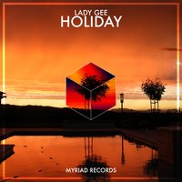 Holiday — Lady Gee