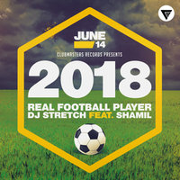 Real Football Player — DJ Stretch