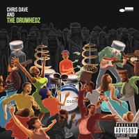 Chris Dave And The Drumhedz — Chris Dave And The Drumhedz
