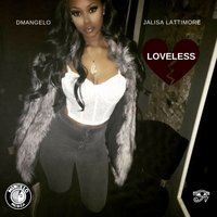 LoveLess — Dmangelo