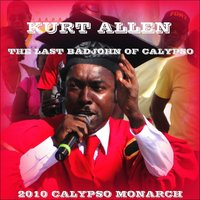 The Last Badjohn of Calypso — Kurt Allen