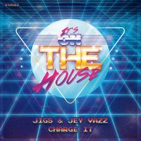 Charge It — Jigs, Jey Vazz