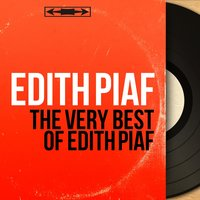 The Very Best of Edith Piaf — Edith Piaf