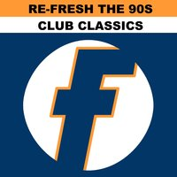 Re-Fresh the 90s: Club Classics — сборник