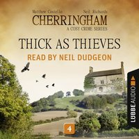 Thick as Thieves - Cherringham - A Cosy Crime Series: Mystery Shorts 4 — Matthew Costello, Neil Richards