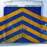 Sound Suggestions — George Adams
