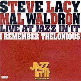 I Remember Thelonious — Mal Waldron, Steve Lacy